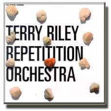 Repetition Orchestra - Terry Riley (CD)