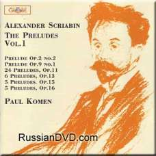 Scriabin - The Preludes, vol. 1 - Paul Komen (CD)