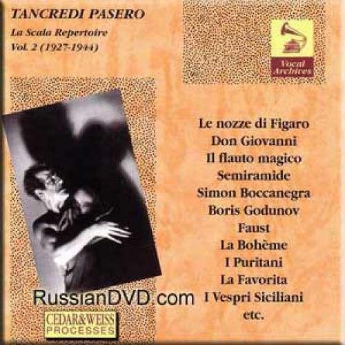 Mozart,Rossini,Donizetti,Bellini,Verdi,Puccini,Meyerbeer,Gounod,Thomas,Mussorgsky,Beethoven - La Scala Repertoire Vol. 2 (1927-1944) - Tancredi Pasero