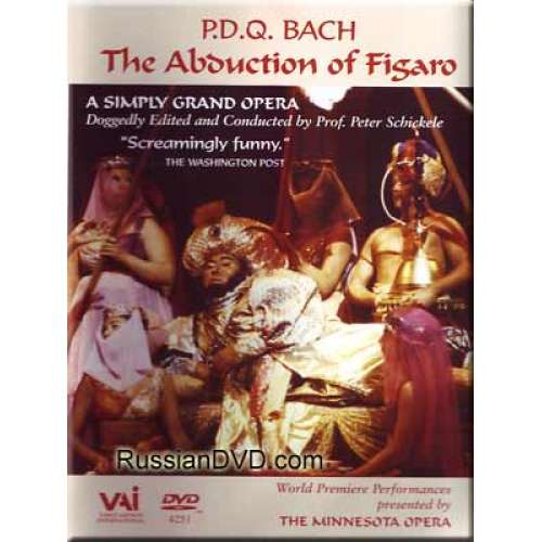 The Abduction of Figaro - P.D.Q. Bach