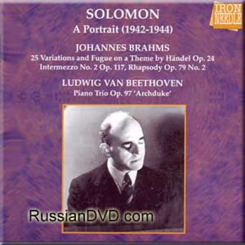 Brahms - Variations and Fugue on a Theme by G.F.Handel for Piano Op. 24 / Beethoven - Piano Trio in B flat Op. 97 Archduke - Solomon