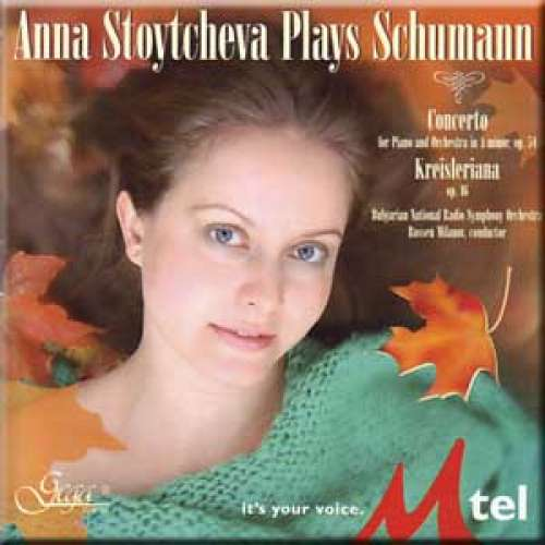Stoytcheva Plays Schumann - Concerto for Piano and Orchestra in A minor,Op.54 / Kreisleriana,Op.16