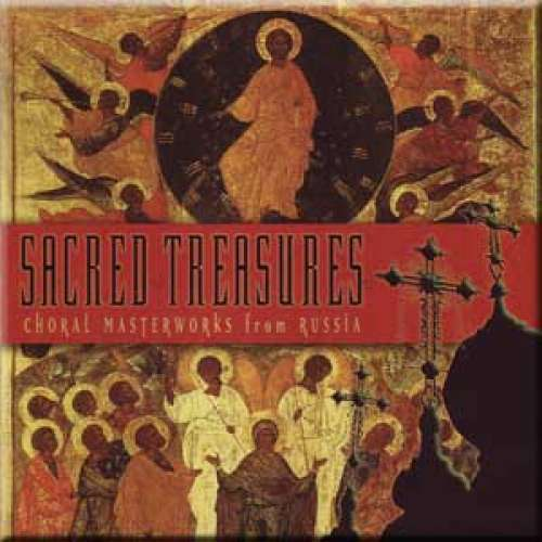 Sacred Treasures - Choral Masterworks from Russia