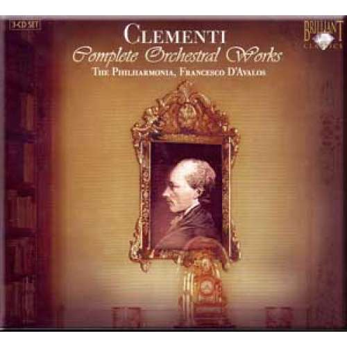 Clementi - Complete Orchestral Works - Francesco DAvalos