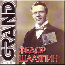 Grand Collection - Fedor SHalyapin (CD)